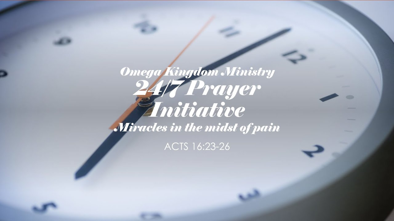 Omega Kingdom Ministry 24/7 Prayer Initiative