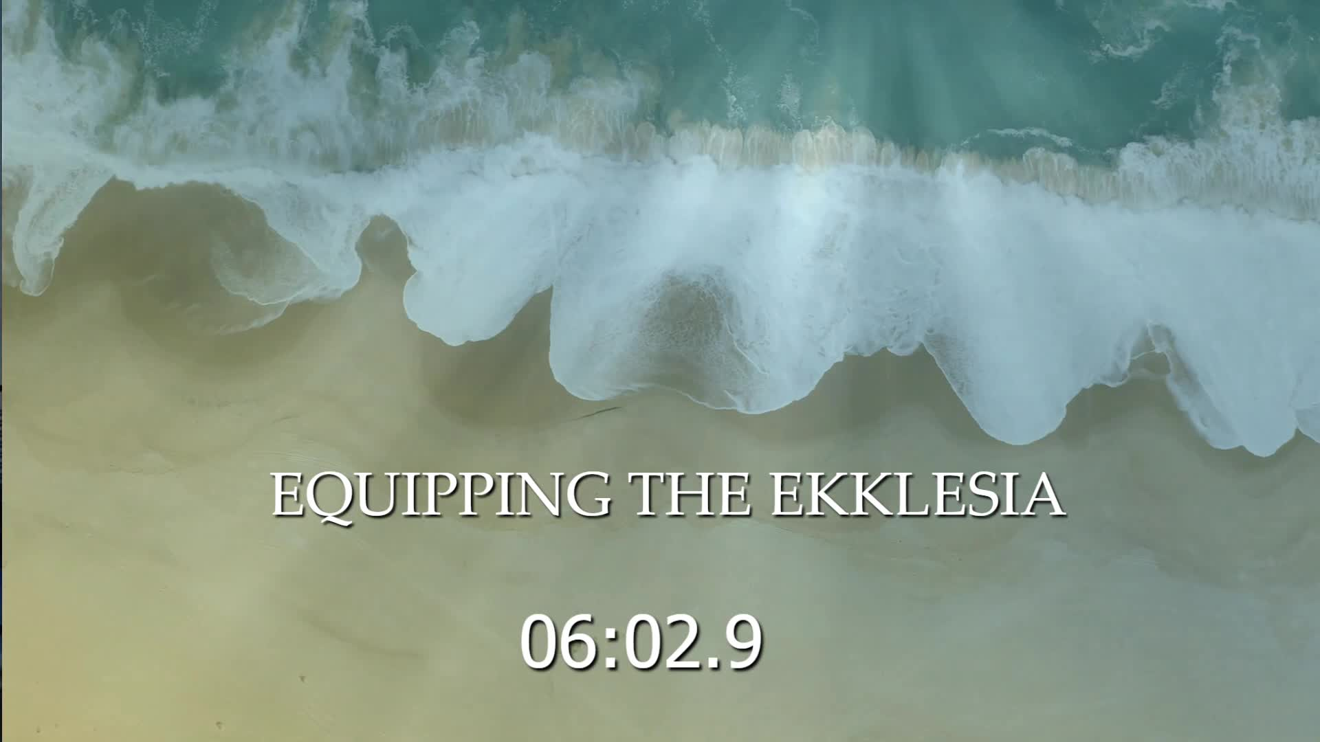EQUIPPING THE EKKLESIA | 2-7-2021